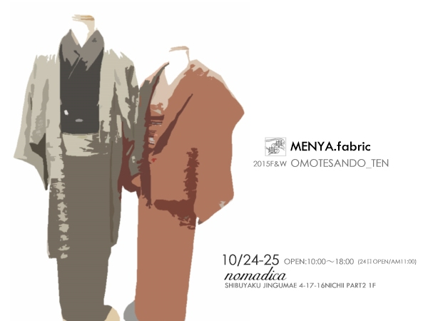 MENYA.fabric「2015秋の表参道展」